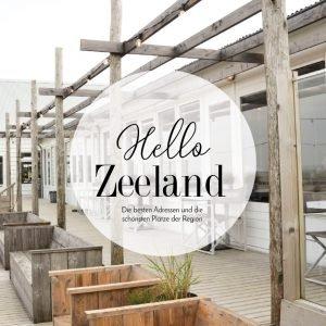 Reisefuhrer Hello Zeeland